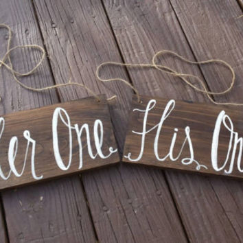 Her One His Only Wedding Chair Signs Rustic Decor Cer