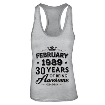 February 1989 30Th Birthday Gift Vintage Being Awesome