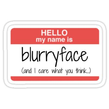 Hello, My Name is Blurryface by twentyonemerch