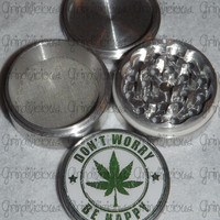 Don't Worry Be Happy Weed Leaf 4 Piece CNC Aluminum Pollen Herb Grinder Grinders