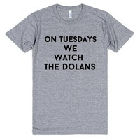on tuesdays we watch the dolans