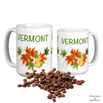 Vermont Mug - Vermont Art - Vermont Coffee Cup - Autumn Leaves Mug - Vermont Gifts - Fall Leaves Mug
