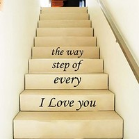 Wall Decal Vinyl Sticker Decals Art Home Decor Murals Quote I love you every step of the way STAIR CASE Stairway Staircase Decals KV32