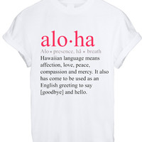 Alo-ha T Shirt