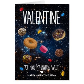 You make my universe sweet Valentine's Day Card