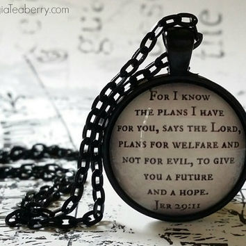 Bible verse, glass dome necklace, glass pendant, Jer 29:11, Christian gift idea, for I know the plans I have for you, hope for the future