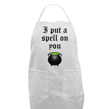 I Put A Spell On You Witches Cauldron Halloween Adult Apron