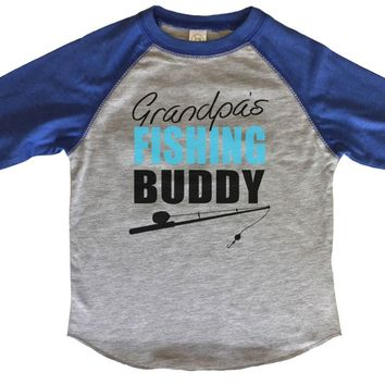 Grandpas Fishing Buddy BOYS OR GIRLS BASEBALL 3/4 SLEEVE RAGLAN - VERY SOFT TRENDY SHIRT B799