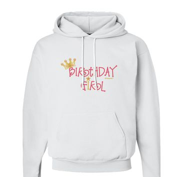 Birthday Girl - Princess Crown and Wand Hoodie Sweatshirt  by TooLoud