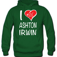 I Love Ashton Irwin 5 Seconds Of Summer Hoodie