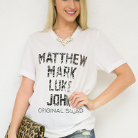 Matthew Mark Luke John Squad Tee