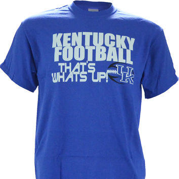Kentucky Football, THAT'S WHAT'S UP! on Short Sleeve Royal Blue