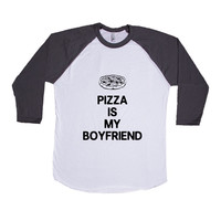Pizza Is My Boyfriend Relationship Relationships Food Eating Funny Girlfriend Dating Dates Date Unisex Adult T Shirt SGAL3 Baseball Longsleeve Tee