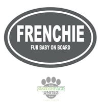 French Bulldog (Frenchie) decal - 'Fur baby on board' - dark gray oval with white text - other Smooshface breed options