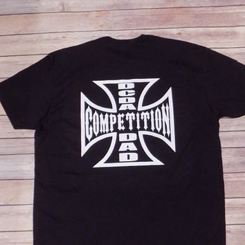 Cheer/Dance Dad Competition Shirt Chopper Style