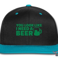You look like I need a beer Snapback