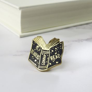 Reader Gonna Read Enamel Pin