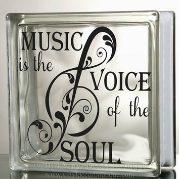 Music is the voice of the soul Glass Block Decal Tile Mirrors DIY Decal for Glass Blocks Music is the voice of the soul