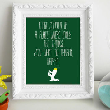 Where The Wild Things Are Quote Art Print 8 x 10