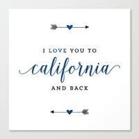 I Love You To California And Back Canvas Print by HopSkipJumpPaper