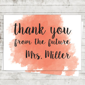Thank You From The Future Mrs - Bridal Shower Thank You Cards - Personalized Thank You Cards - Wedding Decor