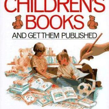 How to Write and Illustrate Children's Books by Felicity Trotman (1988, Hardcove