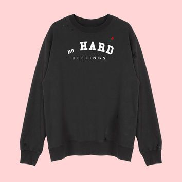 Hard Feelings Sweatshirt
