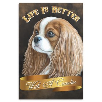 Cavalier King Charles Spaniel Blenheim Canvas Print - Life Is Better With A Cavalier