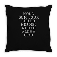 hello 7 languages hola bonjour ni hao chinese french italian Throw Pillow