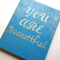 You are beautiful fashionable acrylic canvas painting for trendy girls room or home decor