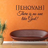 Bible Wall Quote. Jehovah-There Is No One Like God! - CODE 067