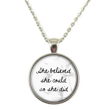 Sister Gift,She Believed She Could so She Did Chain Pendant Necklace Jewelry Keychain Key Ring