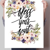 Bless Your Heart Print
