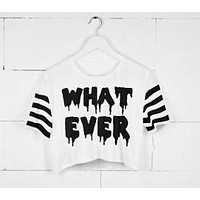 What Ever Crop Top T-Shirt