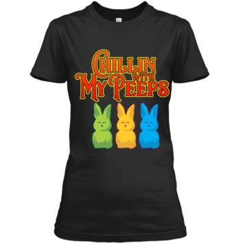 Chilling With My Peeps T-shirt Cool Easter Bunny Rabbit Tee Ladies Custom