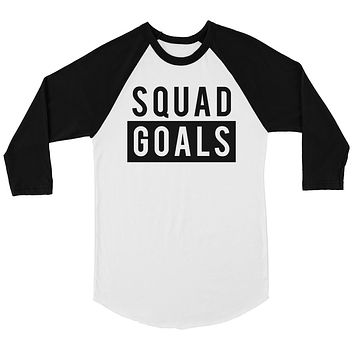 365 Printing Squad Goals Womens Baseball Shirt For Bachelorette Party Gift Tee