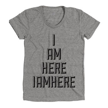 I Am Here IAMHERE Womens Athletic Grey T Shirt - Graphic Tee - Clothing - Gift