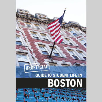Unofficial Guide to Student Life in Boston