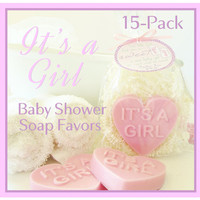 15 IT'S A GIRL Pink Girl Baby Shower Heart Soap Favor Pack - personalized, party, custom gift tag, scented, baby girl, gift wrapped