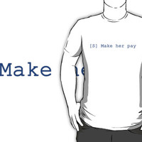 [S] Make her pay