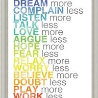 Dream Love More Complain Talk Less by Louise Carey Rainbow Sign Art Print Framed