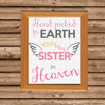 Hand Picked for Earth By My Sister in Heaven Art Print - Rainbow Baby Nursery Art - SIDS Awareness  - Baby Loss - Remembrance - blue - pink