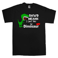 rawr means I love you in dinosaur For T-Shirt Unisex Adults size S-2XL