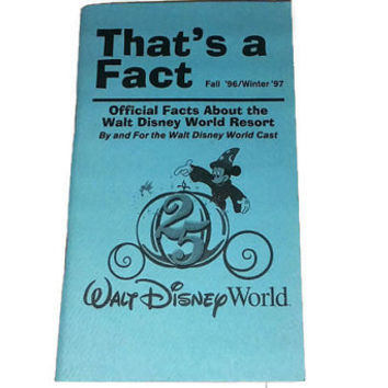 RARE Vintage Disney Walt Disney World That's a Fact Cast Information Book 25TH Anniversary Fall 1996 Winter 1997  WDW Official Facts