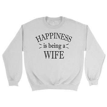 Happiness is being a wife sweatshirt best gift ideas for wifey wife anniversary pullover