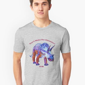 'Don't Wake the Dinosaur! In Me' T-Shirt by ArtOLena