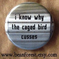 i know why the caged bird cusses by beanforest on Etsy