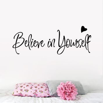 Removable Wall Vinyl Decal Sticker Decoration Quote Believe In Yourself