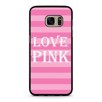 Victoria Secret Love Pink Samsung Galaxy S7 Case