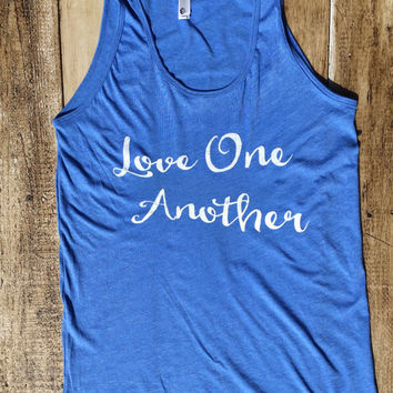 Love One Another - American Apparel Tank Top